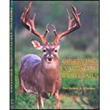 Observing & Evaluating Whitetails ~ Dave Richards