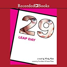 Leap Day (       UNABRIDGED) by Wendy Mass Narrated by Johanna Parker