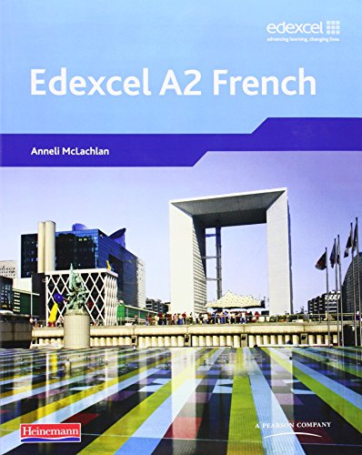 Edexcel A Level French (A2) Student Book and CDROM (Edexcel GCE French)