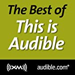 The Best of This Is Audible, September 25, 2012   Kim Alexander