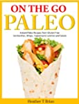On the Go Paleo: Instant Paleo Recipe...