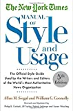 img - for The New York Times Manual of Style and Usage, 5th Edition: The Official Style Guide Used by the Writers and Editors of the World's Most Authoritative News Organization by Allan M. Siegal (2015-09-29) book / textbook / text book