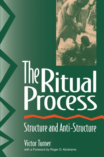 The Ritual Process: Structure and Anti-Structure (Lewis...
