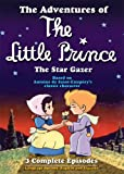 The Adventures of the Little Prince: The Star Gazer