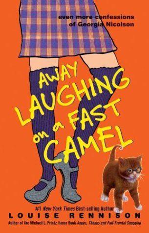 Away Laughing on a Fast Camel: Even More Confessions of Georgia Nicolson (Confessions of Georgia Nicolson, #5)