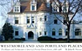 Westmoreland and Portland Places: The History and Architecture of Americas Premier Private Streets, 1888-1988