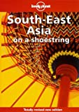Lonely Planet Southeast Asia on a Shoestring (Lonely Planet on a Shoestring Series) (0864424124) by Taylor, Chris