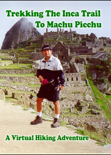 Trekking The Inca Trail To Machu Picchu DVD VIDEO