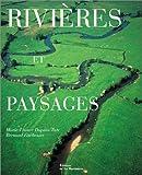 echange, troc Bernard Fischesser, Marie-France Dupuis-Tate - Rivières et paysages