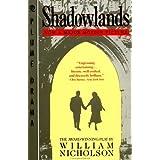 Shadowlandsby William Nicholson