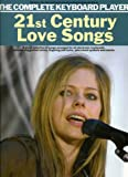 21st Century Love Songs (Complete Keyboard Player) (The Complete Keyboard Player)
