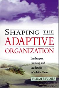 "Cover of ""Shaping the Adaptive Organizati..."