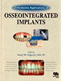 img - for Orthodontic Applications of Osseointegrated Implants book / textbook / text book