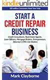 Start a Credit Repair Business-(5 hour Transcribed Interview Q&A Format): 100 Million Consumers Need Your Help - (5 hour Transcribed Interview Q&A Format)