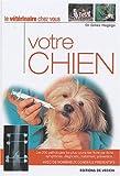 echange, troc Gilles Hagège - Votre chien : Le vétérinaire chez vous