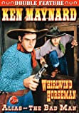 Ken Maynard: Whirlwind Horseman / Alias the Bad [DVD] [1931] [Region 1] [US Import] [NTSC]