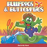 God is My Friend (Bullfrogs & Butterflies)