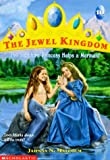 The Sapphire Princess Helps a Mermaid (Jewel Kingdom No. 10)