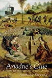 Anthony Stevens Ariadne's Clue: A Guide to the Symbols of Humankind