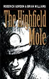 The Highfield Mole (Circle in the Spiral)