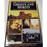 "The Encyclopedia of Ghosts and Spiritsvon ""John Spencer"""