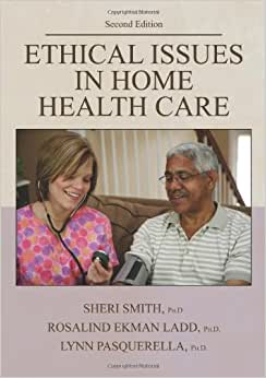 ethical dilemmas in nursing homes Ethical issues in home healthcare whittier, sandy home healthcare nurse: the  journal for the home care and hospice professional: march 2009 - volume.