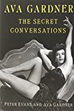 Ava Gardner: The Secret Conversations