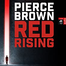 Red Rising (Red Rising 1) Audiobook by Pierce Brown Narrated by Martin Bross