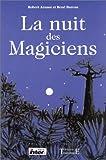 echange, troc Robert Arnaut, René Bureau - La Nuit des magiciens