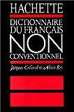 echange, troc Alain Rey, Jacques Cellard - Dictionnaire du français non conventionnel