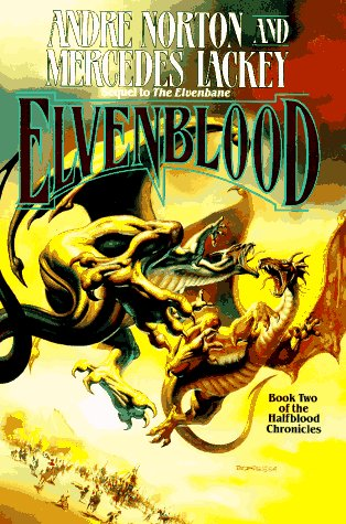 Elvenblood: An Epic High Fantasy (Halfblood Chronicles, Book 2), Andre Norton, Mercedes Lackey