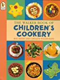 img - for The Walker Book of Children's Cookery book / textbook / text book