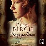 Scapegallows | Carol Birch