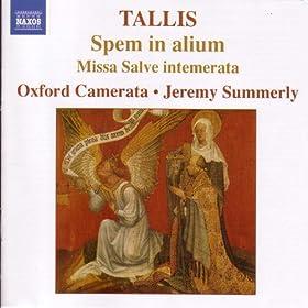 Tallis, T.: Spem in alium - Missa Salve intemerata