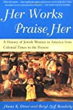 img - for Her Works Praise Her book / textbook / text book