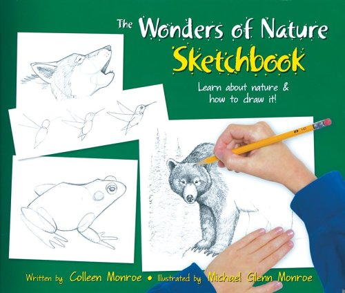 Wonders of Nature Sketchbook: Learn About Nature & How to Draw It