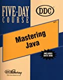 img - for Mastering Java Five-Day Course book / textbook / text book
