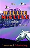 img - for Willie McGuire and the Land of the People book / textbook / text book