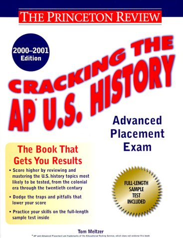 Cracking the AP US History, 2000-2001 Edition Tom Meltzer
