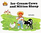 img - for Ice Cream Cows and Mitten Sheep (Magic Castle Readers) book / textbook / text book