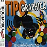Man Who Does Not Nod by Tipographica (1995-11-17)