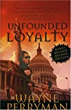 Unfounded Loyalty-Revised Second Edition: An In-Depth Look Into the Love Affair Between Blacks and Democrats