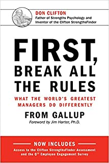Book Cover: First, Break All The Rules: What the World's Greatest Managers Do Differently