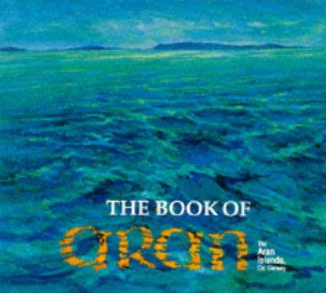 Book of Aran: The Aran Islands County Galway