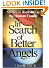 In Search of Better Angels: Stories of Disability in the Human Family