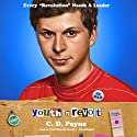 Youth in Revolt: The Journals of Nick Twisp Audiobook by C. D. Payne Narrated by Paul Michael Garcia