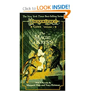 The Magic of Krynn (DragonLance Tales, Book 1) by Margaret Weis and Tracy Hickman