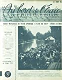 AU BORD DE L'EAU [No 41] du 15/08/1938 - LE CRITERIUM - LA PECHE AU COUP PAR LE DR HUSNOT - IZAAK WALTON PAR L. DE BOISSET - LA MOUCHE NOYEE PAR H. DE CHAMPROBERT - PECHE EN MER EN CANADIENNE PAR A. COLOMBET - LE PECHEUR DE CARPES PAR GASTON-MICHEL - MONTURES A LANCER LEGER AR MASSIE - BARDON - VOITURES DE PECHE PAR T. BURNAND.