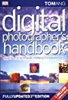 Digital Photographer's Handbook: Third Edition (Digital Photographer's Handbook)