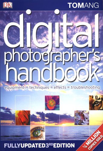 Digital Photographer's Handbook: Third Edition